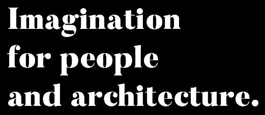 人と建築の為に想像し続ける それが私たちの使命です。